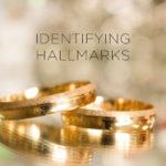Hallmark Identification: Gold, Platinum, Silver, Palladium