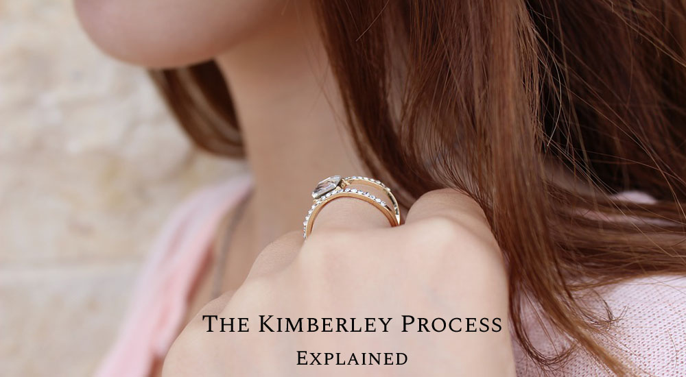 Kimberley Process - What Is It And How Does It Work?