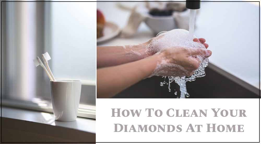Best Way To Clean Your Diamond Jewellery At Home?